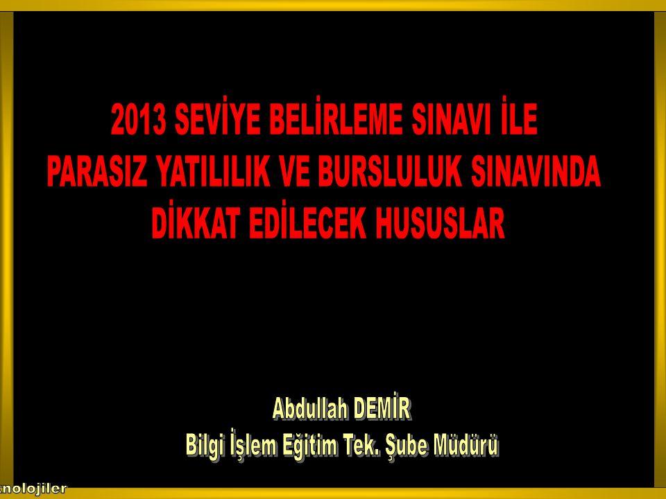 2013 SEVİYE BELİRLEME SINAVI İLE
