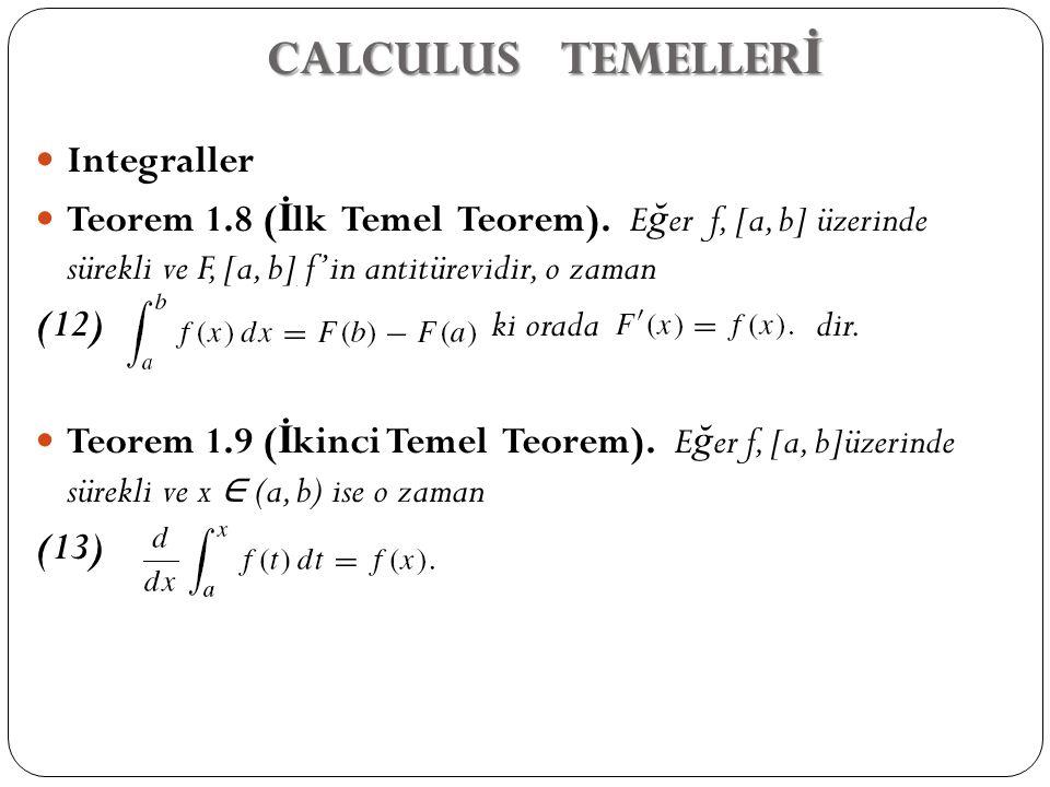 CALCULUS TEMELLERİ Integraller