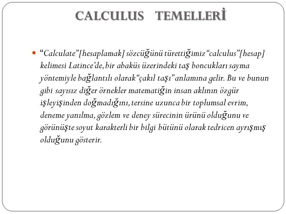 CALCULUS TEMELLERİ