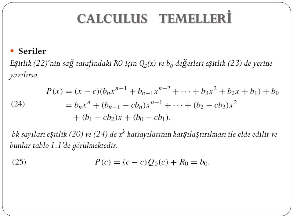 CALCULUS TEMELLERİ Seriler