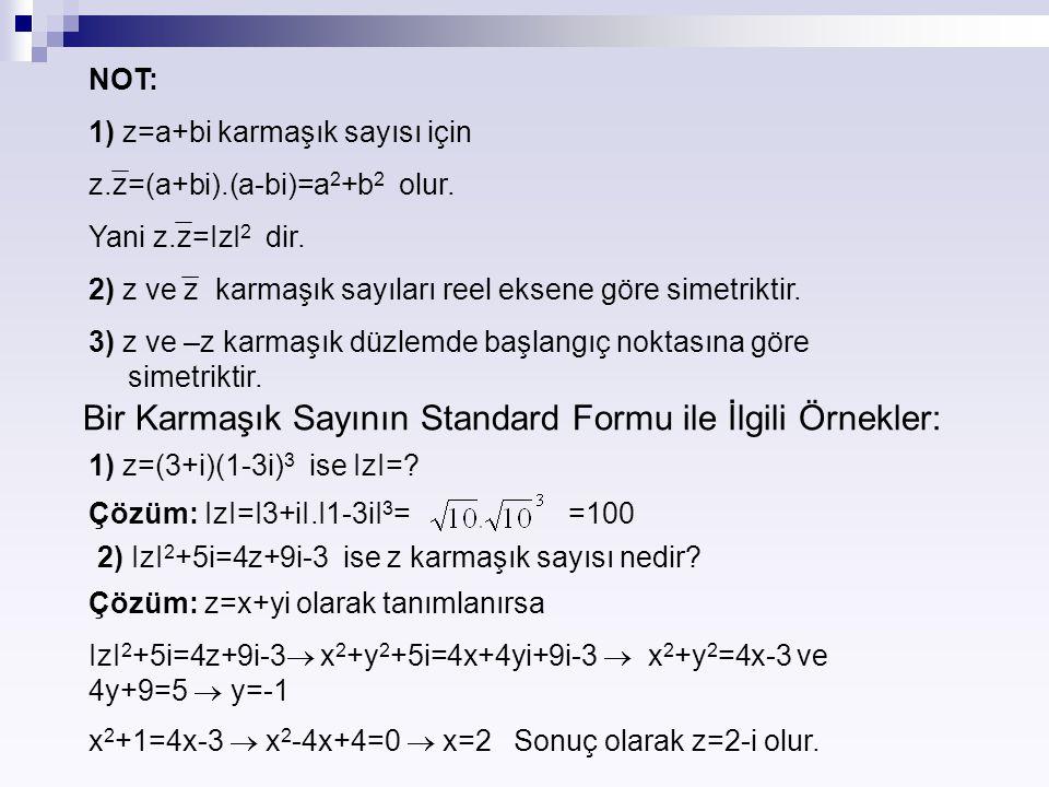Bir Karmaşık Sayının Standard Formu ile İlgili Örnekler: