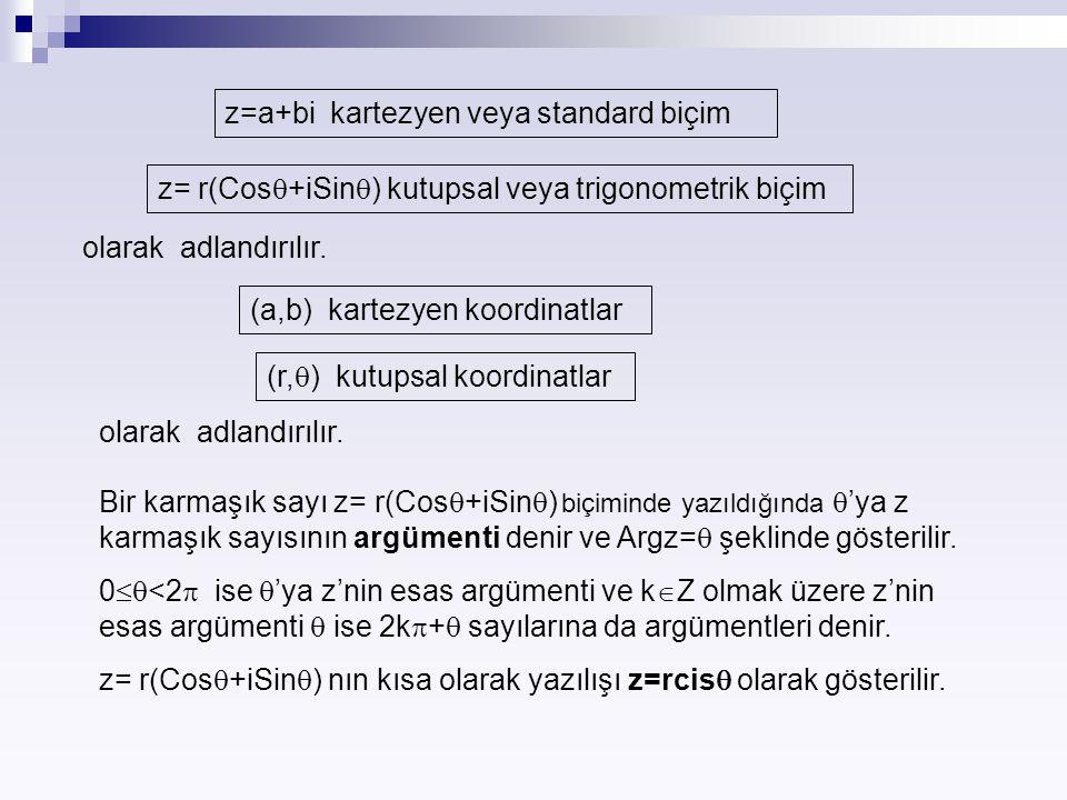 z=a+bi kartezyen veya standard biçim