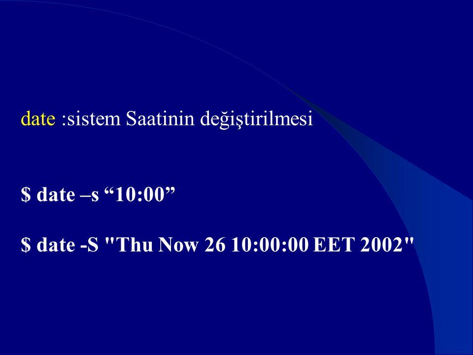 date :sistem Saatinin değiştirilmesi