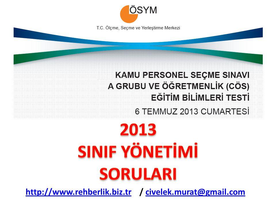 2013 SINIF YÖNETİMİ SORULARI