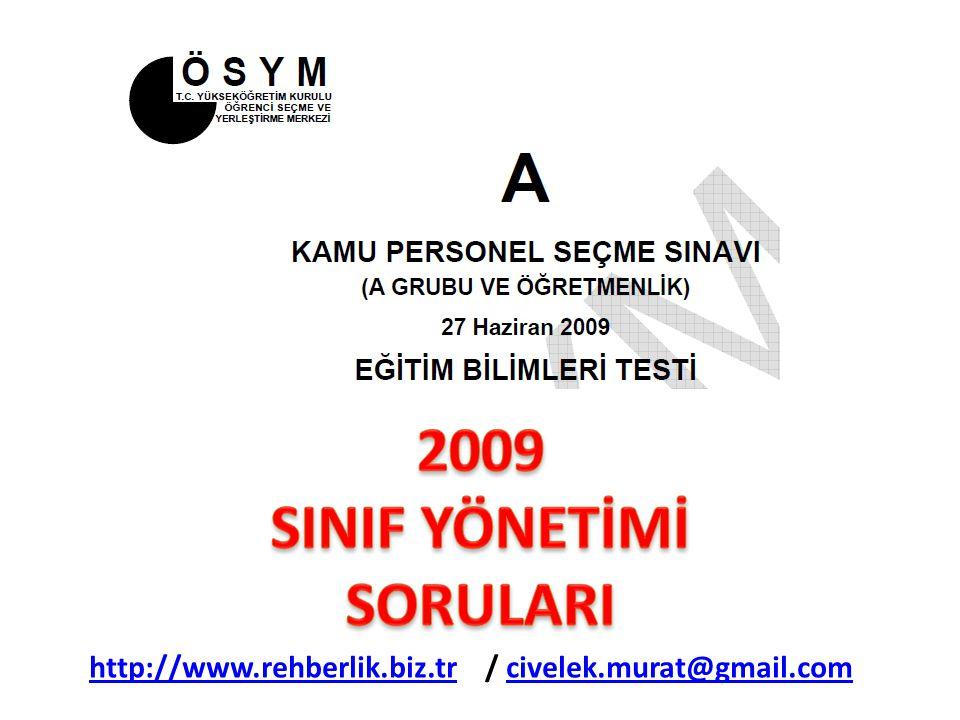 2009 SINIF YÖNETİMİ SORULARI