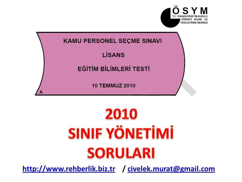 2010 SINIF YÖNETİMİ SORULARI