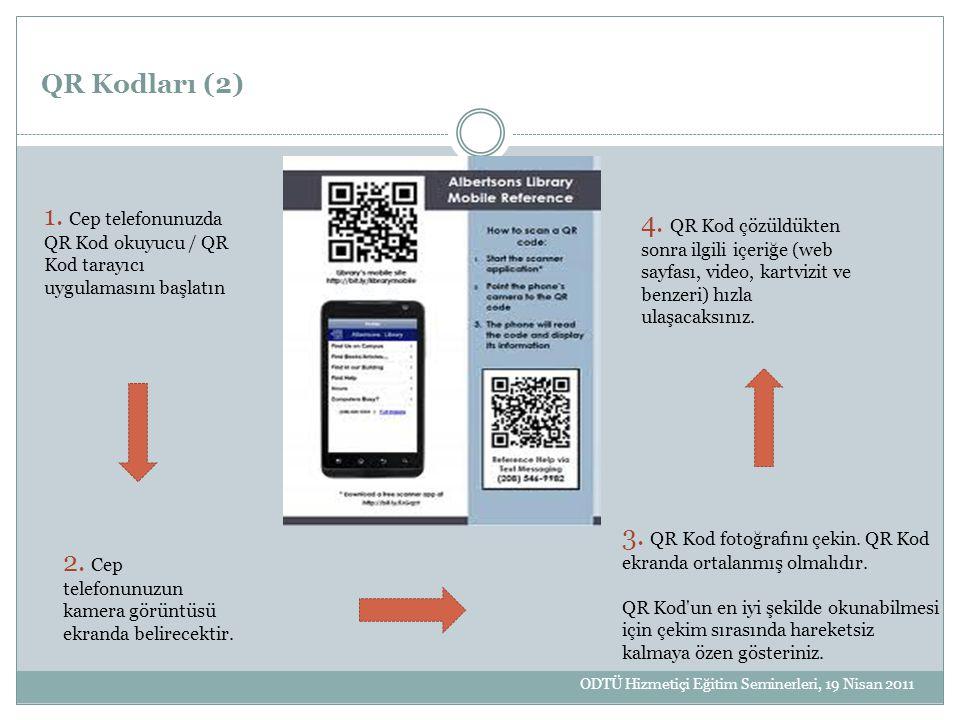 3. QR Kod fotoğrafını çekin. QR Kod ekranda ortalanmış olmalıdır.