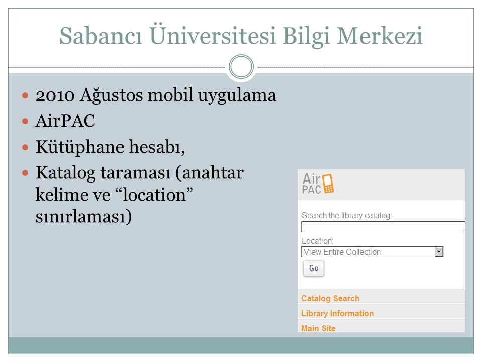 Sabancı Üniversitesi Bilgi Merkezi