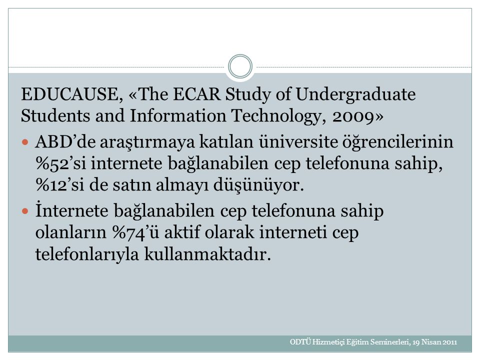 EDUCAUSE, «The ECAR Study of Undergraduate Students and Information Technology, 2009»