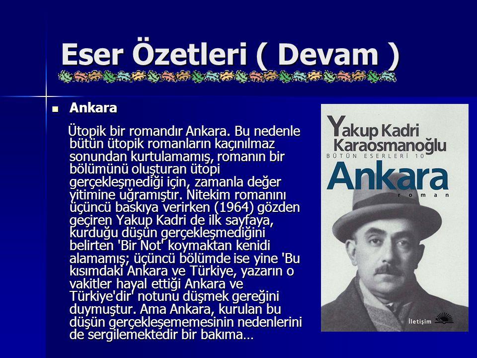 Eser Özetleri ( Devam ) Ankara