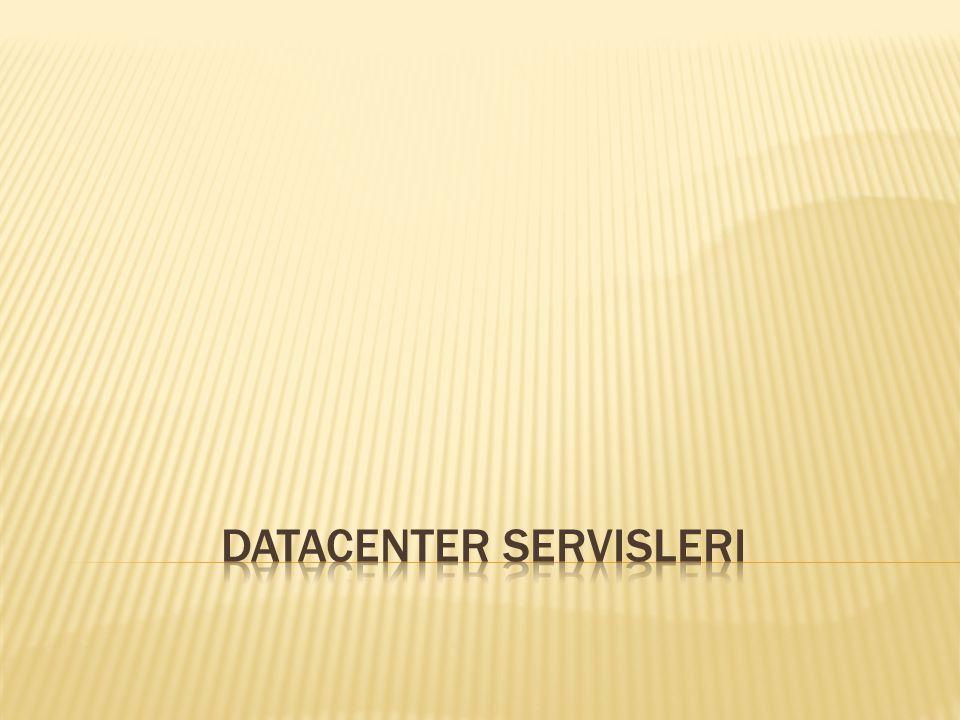Datacenter Servisleri