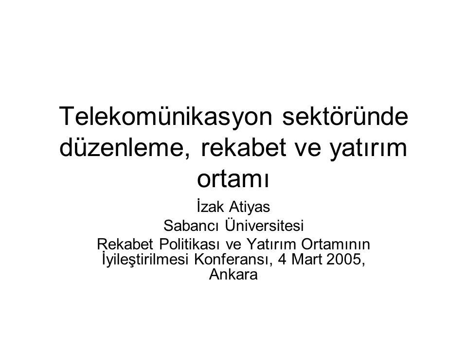 Telekomünikasyon sektöründe düzenleme, rekabet ve yatırım ortamı