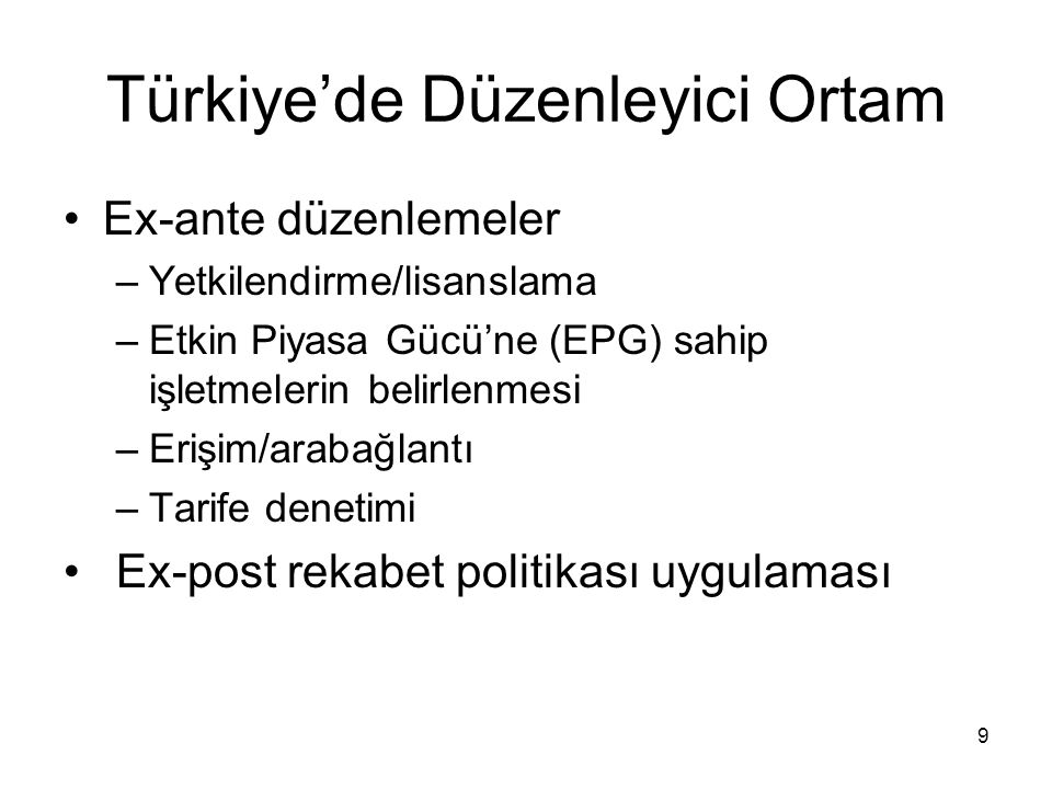 Türkiye'de Düzenleyici Ortam