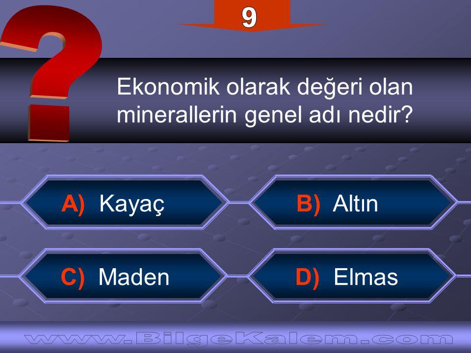 9 Ekonomik olarak değeri olan. minerallerin genel adı nedir