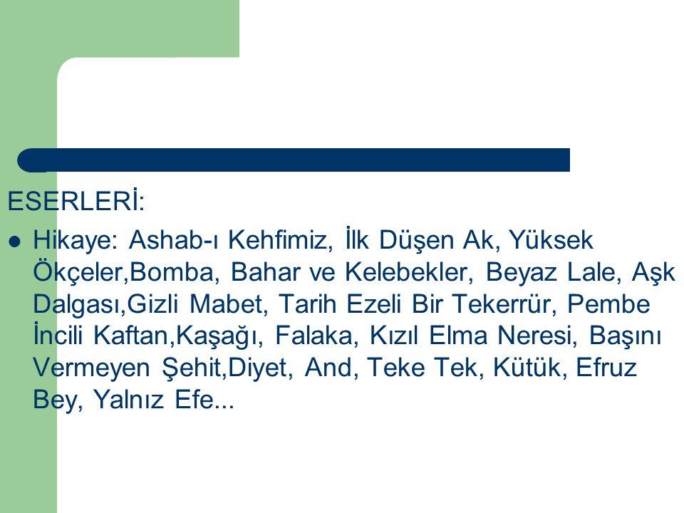 ESERLERİ: