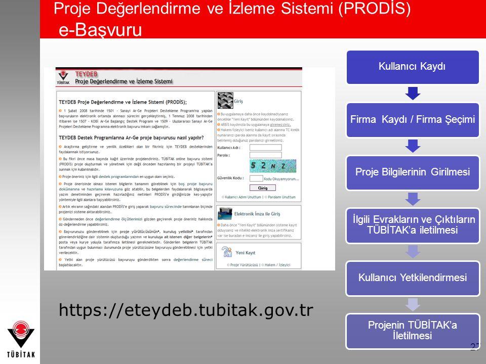 Proje Değerlendirme ve İzleme Sistemi (PRODİS) e-Başvuru