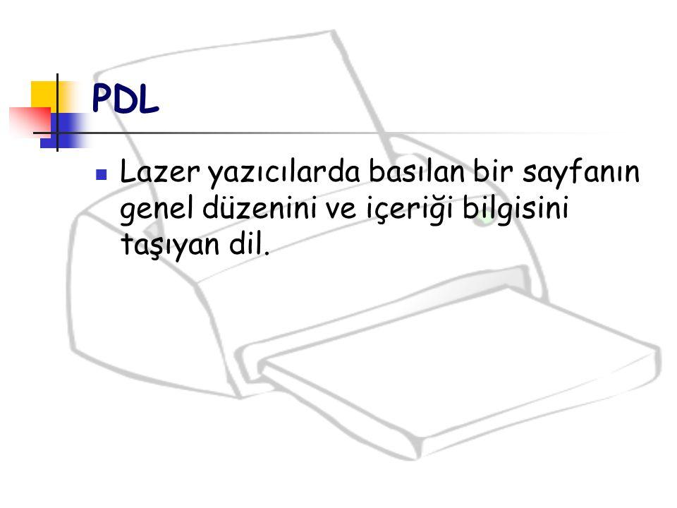 PDL Lazer yazıcılarda basılan bir sayfanın genel düzenini ve içeriği bilgisini taşıyan dil.