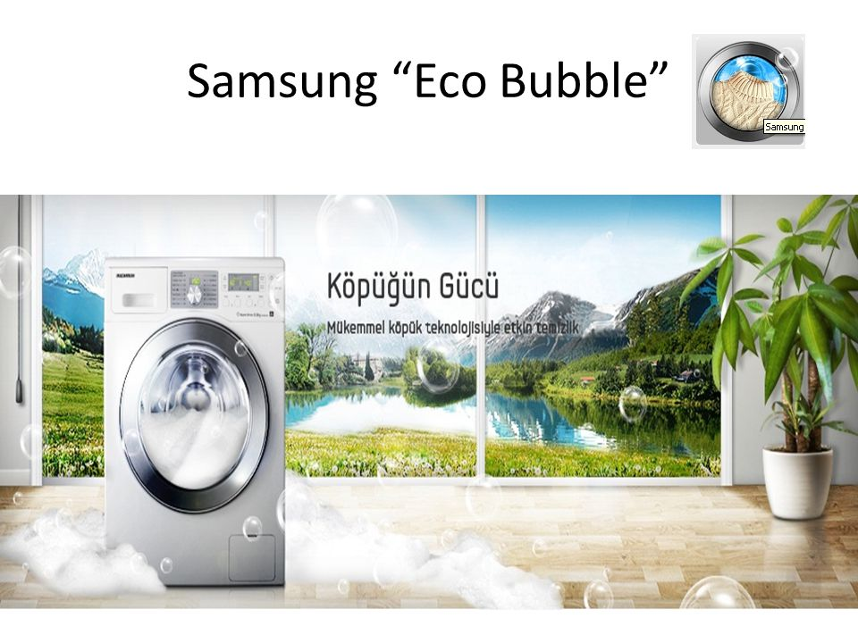 Samsung Eco Bubble