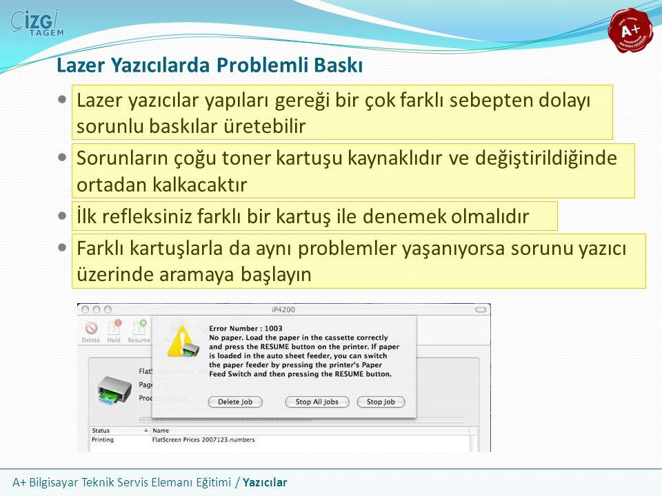 Lazer Yazıcılarda Problemli Baskı