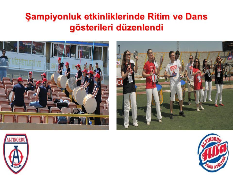 Şampiyonluk etkinliklerinde Ritim ve Dans gösterileri düzenlendi