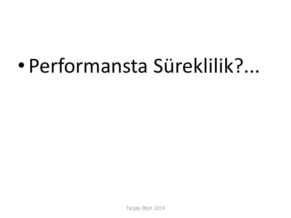 Performansta Süreklilik ...