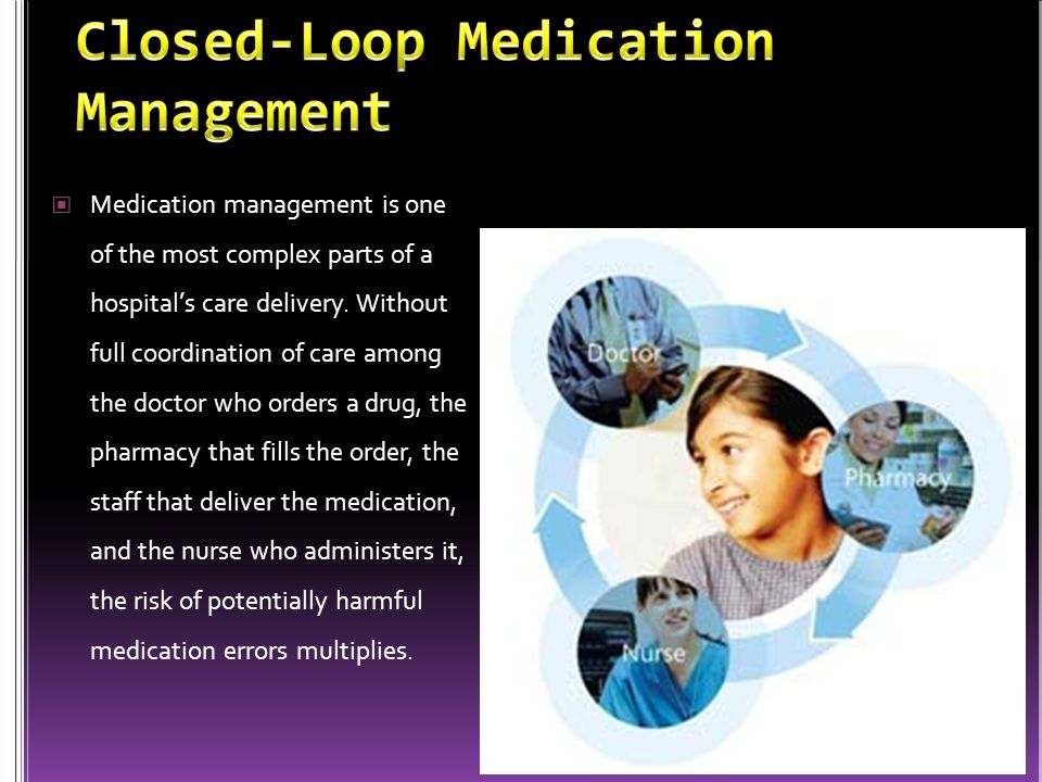 Closed-Loop Medication Management