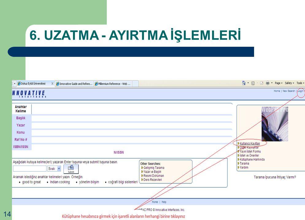 6. UZATMA - AYIRTMA İŞLEMLERİ
