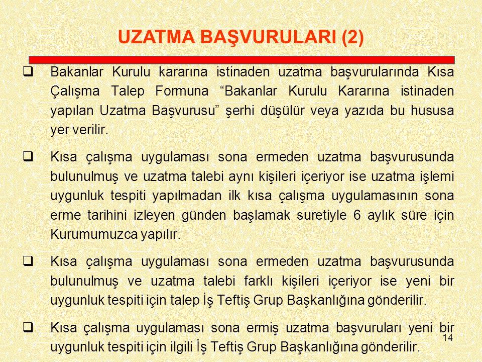 UZATMA BAŞVURULARI (2)
