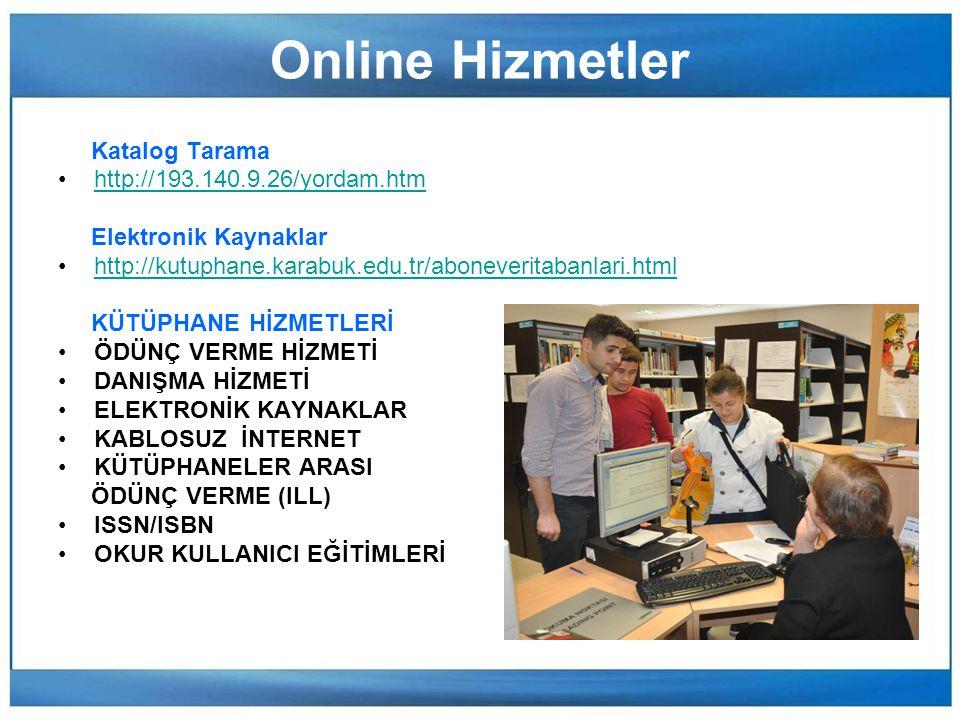 Online Hizmetler Katalog Tarama http://193.140.9.26/yordam.htm