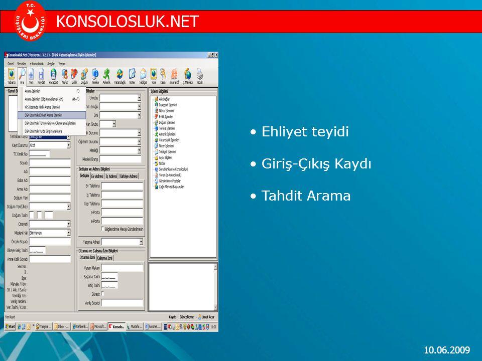 KONSOLOSLUK.NET Ehliyet teyidi Giriş-Çıkış Kaydı Tahdit Arama