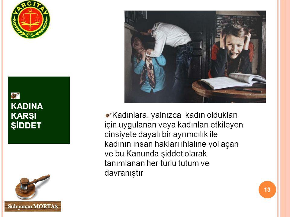 KADINA KARŞI ŞİDDET