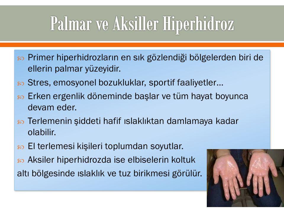Palmar ve Aksiller Hiperhidroz
