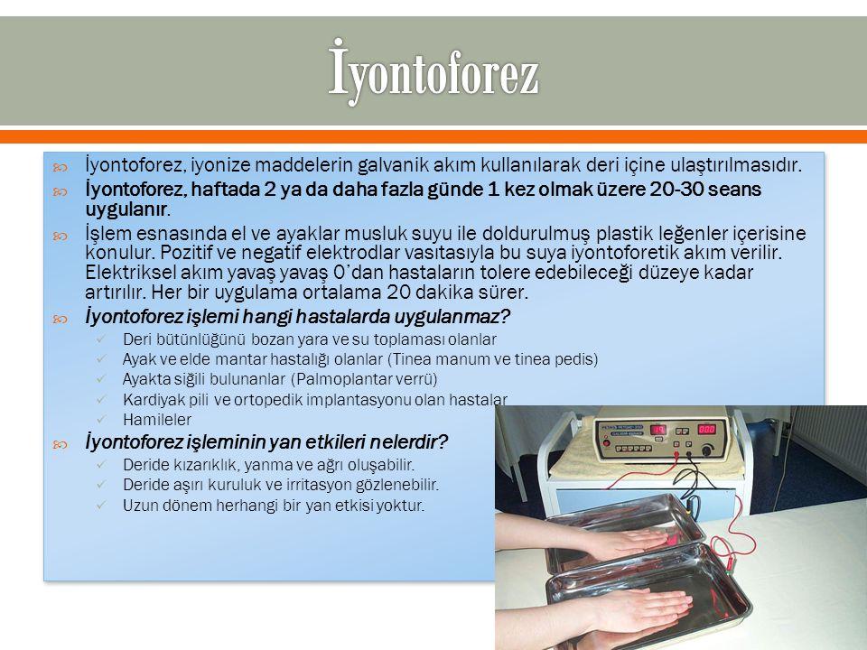 İyontoforez İyontoforez, iyonize maddelerin galvanik akım kullanılarak deri içine ulaştırılmasıdır.
