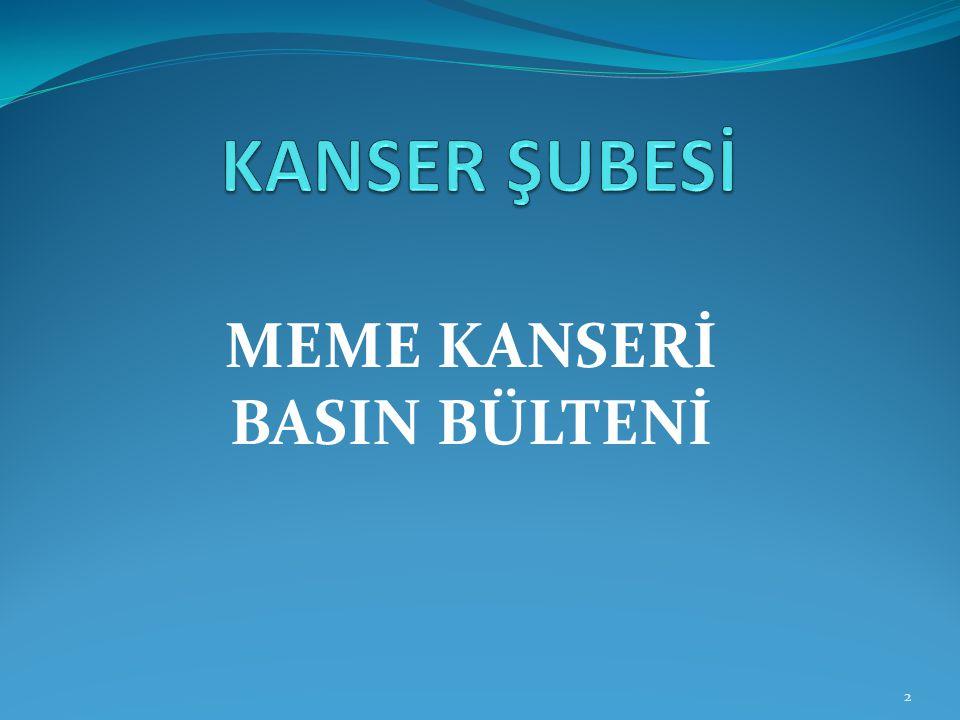MEME KANSERİ BASIN BÜLTENİ