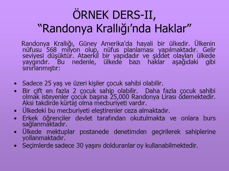 ÖRNEK DERS-II, Randonya Krallığı'nda Haklar