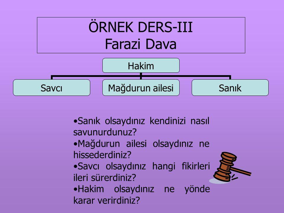 ÖRNEK DERS-III Farazi Dava