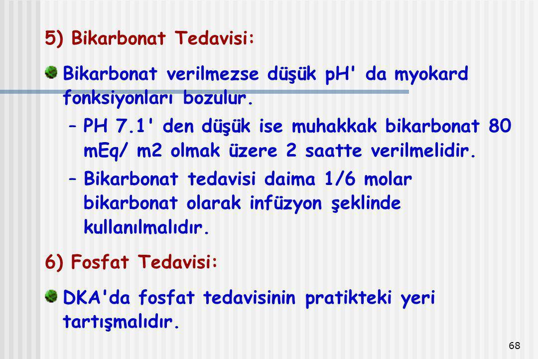 5) Bikarbonat Tedavisi: