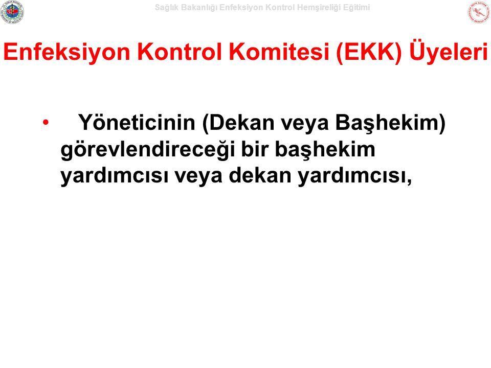Enfeksiyon Kontrol Komitesi (EKK) Üyeleri
