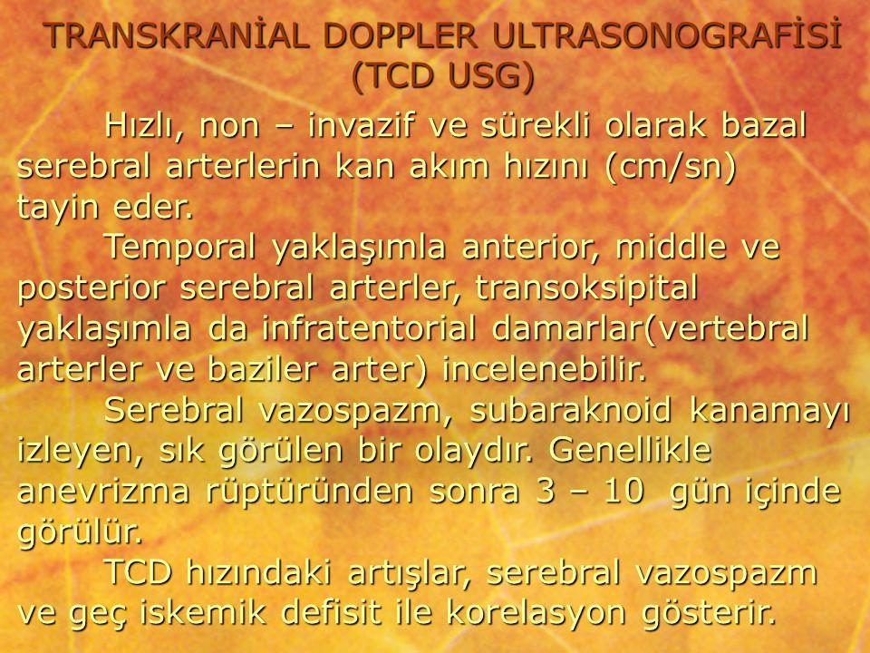 TRANSKRANİAL DOPPLER ULTRASONOGRAFİSİ (TCD USG)
