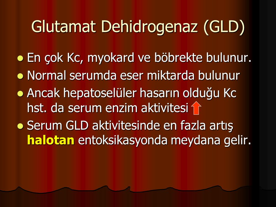 Glutamat Dehidrogenaz (GLD)