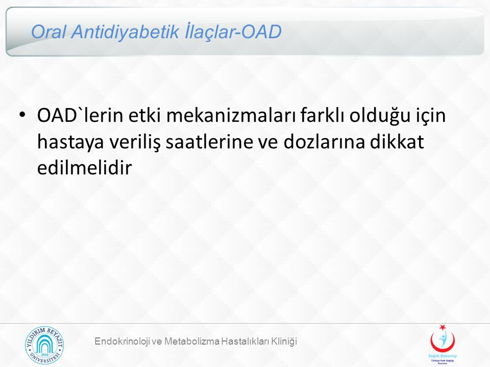 Oral Antidiyabetik İlaçlar-OAD