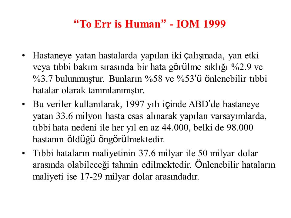 To Err is Human - IOM 1999
