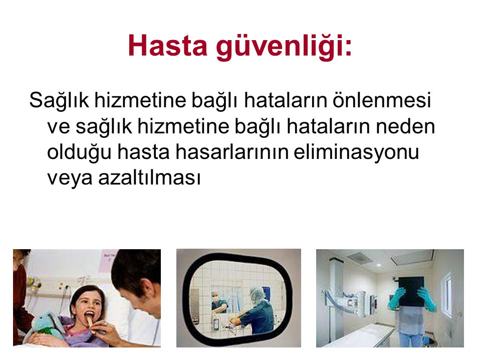 Hasta güvenliği: