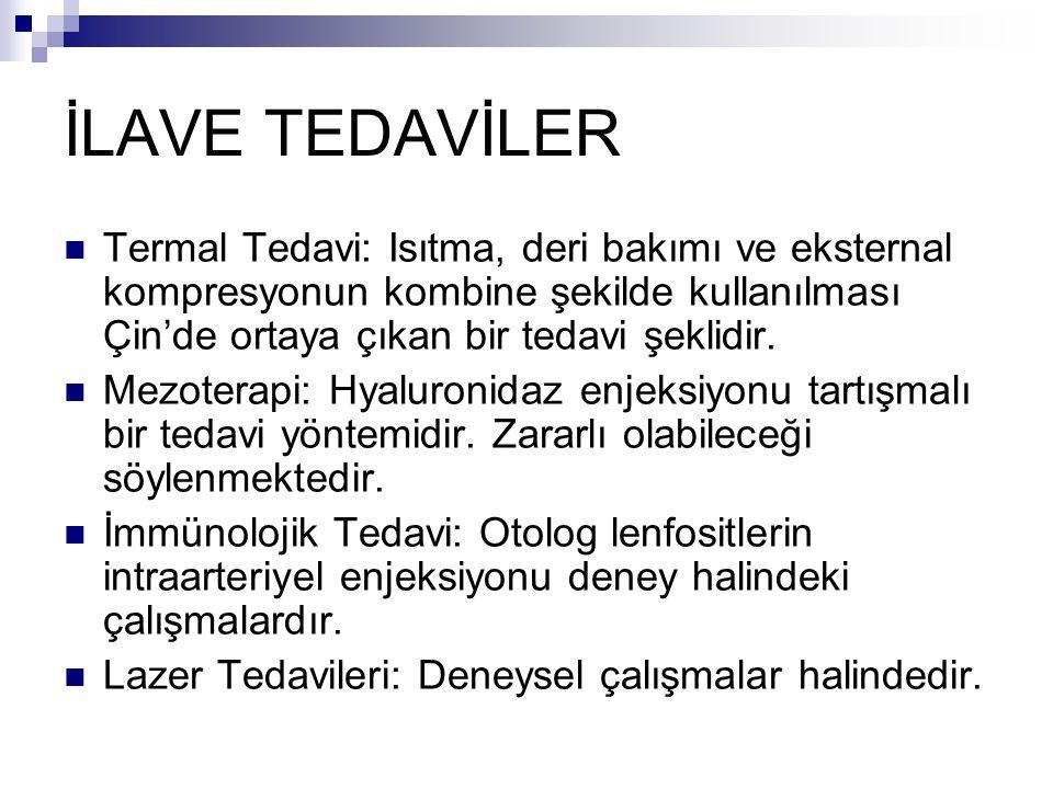 İLAVE TEDAVİLER