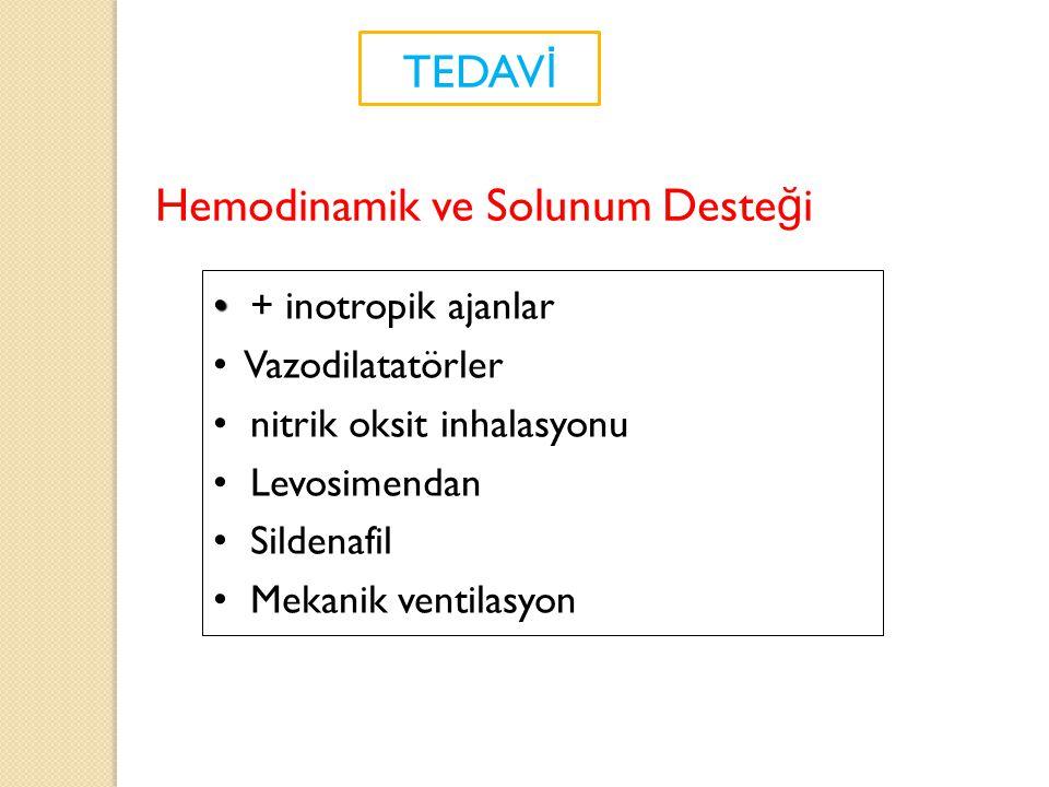 Hemodinamik ve Solunum Desteği