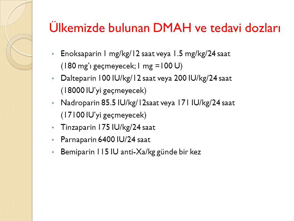 Ülkemizde bulunan DMAH ve tedavi dozları