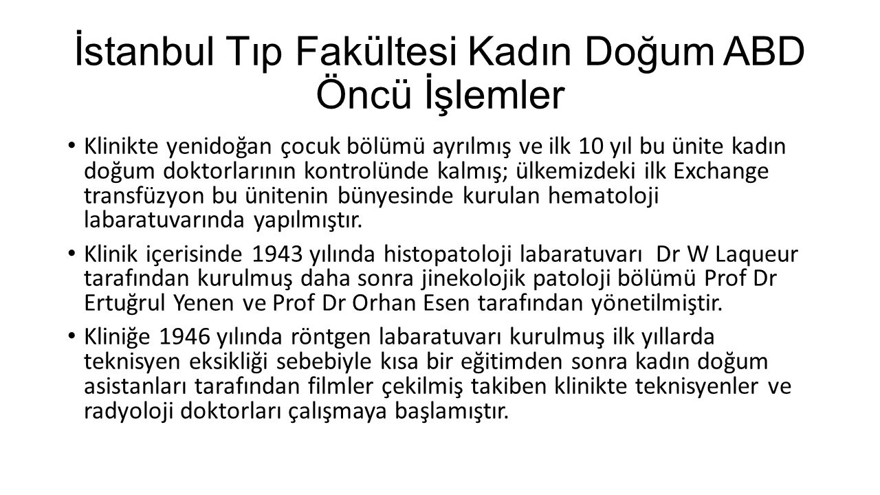 İstanbul Tıp Fakültesi Kadın Doğum ABD Öncü İşlemler
