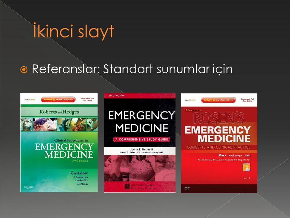 İkinci slayt Referanslar: Standart sunumlar için