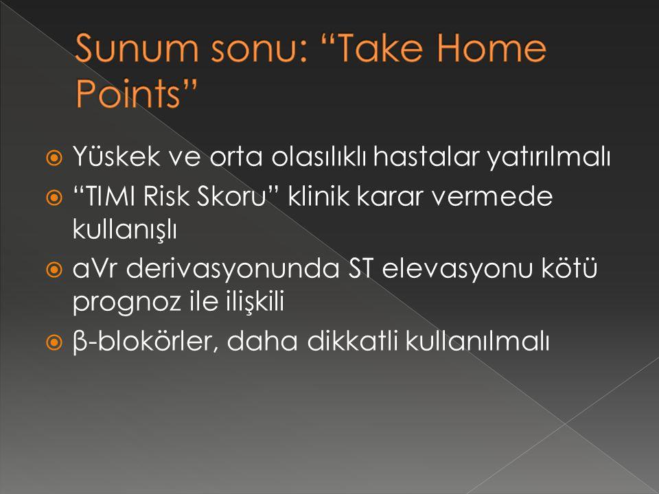Sunum sonu: Take Home Points