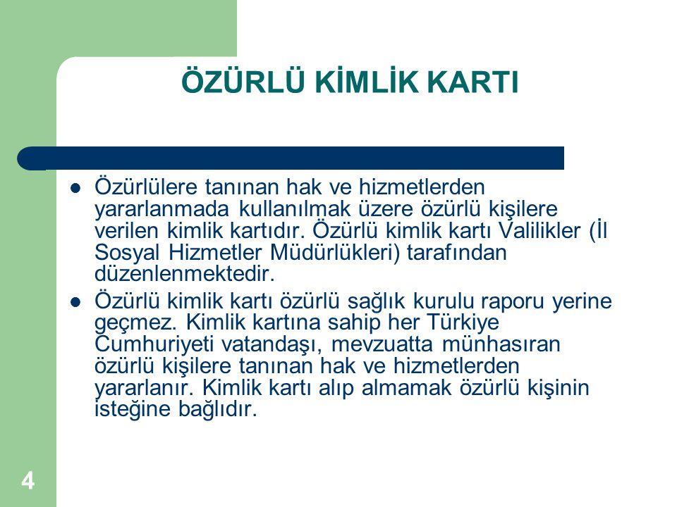 ÖZÜRLÜ KİMLİK KARTI